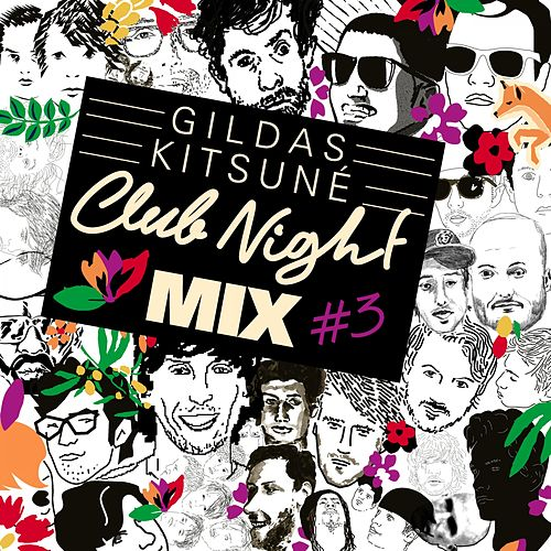 Gildas Kitsuné Club Night Mix #3 by Various Artists