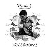 Play & Download Oscillations by Rushil | Napster