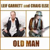 Old Man by Leif Garrett