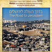 Play & Download The Road to Jerusalem by Various Artists | Napster