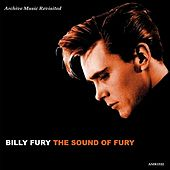 Play & Download The Sound of Fury by Bill Fury | Napster