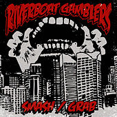 Play & Download Smash/Grab by Riverboat Gamblers | Napster