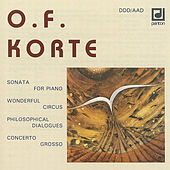 Play & Download Korte: Sonata for Piano, Philosophical Dialogues... by Various Artists | Napster