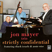 Play & Download Strictly Confidential by Jon Mayer Trio | Napster