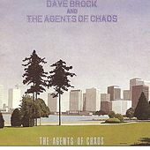 Play & Download The Agents of Chaos by Dave Brock | Napster