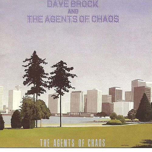 The Agents of Chaos by Dave Brock