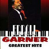 Play & Download Greatest Hits by Erroll Garner | Napster