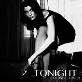 Tonight by Louise Carver