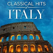 Play & Download Classical Hits of Italy by Various Artists | Napster