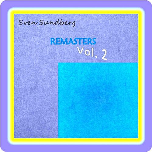 Play & Download Remasters Vol. 2 EP by Sven Sundberg | Napster