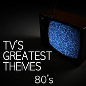 Play & Download TV's Greatest Themes - 80's by TV Tunesters | Napster