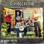Play & Download 8 More Miles by Stringcaster | Napster