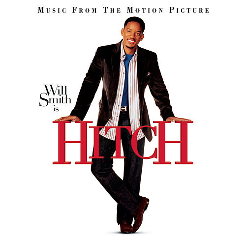 Hitch - Music From The Motion Picture by Various Artists