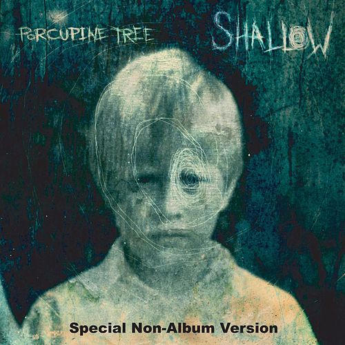 Play & Download Shallow by Porcupine Tree | Napster