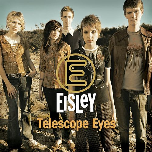 Play & Download Telescope Eyes by Eisley | Napster