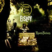 Room Noises by Eisley