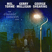 Play & Download The Classic Concert Live by Mel Tormè | Napster