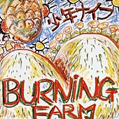 Play & Download Burning Farm by Shonen Knife | Napster