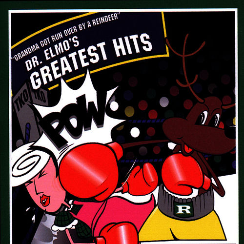 Play & Download Dr. Elmo's Greatest Christmas Hits by Dr. Elmo | Napster
