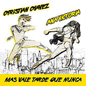 Play & Download Mas Vale Tarde Que Nunca by Ana Victoria   Napster