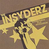 Play & Download Soundtrack to a Revolution by The Insyderz | Napster