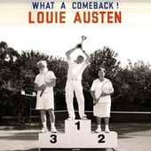 Play & Download What a Comeback! by Louie Austen | Napster