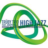 Play & Download High Jazz Remixes Part 2 by Truby Trio | Napster