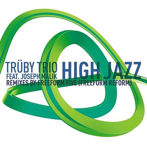 High Jazz Remixes Part 2 by Truby Trio