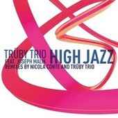 Play & Download High Jazz Remixes Part 1 by Truby Trio | Napster