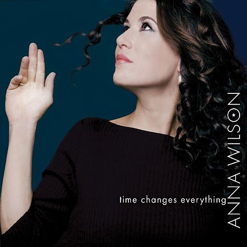 Time Changes Everything by Anna Wilson