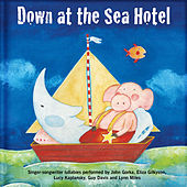 Down At The Sea Hotel by Various Artists