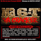 Play & Download Ma 6-T Va Crack-ER - Edition Spéciale 10 Ans by Various Artists | Napster
