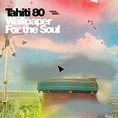 Play & Download Wallpaper for the soul by Tahiti 80 | Napster