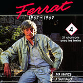 Play & Download 1967 - 1969 : Ma France - A Santiago by Jean Ferrat | Napster