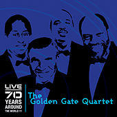 Play & Download 70 Years Around the World !!! (Live) by Golden Gate Quartet | Napster