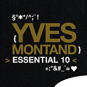 Yves Montand: Essential 10 by Yves Montand