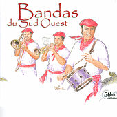 Play & Download Bandas du Sud-Ouest by Various Artists | Napster