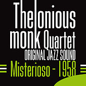Misterioso (1958) [Original Jazz Sound] by Thelonious Monk