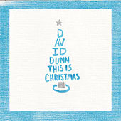 Play & Download This is Christmas by David Dunn | Napster