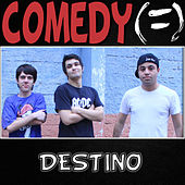Play & Download Destino - Single by Comedy | Napster