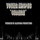 Change by Young Kropes