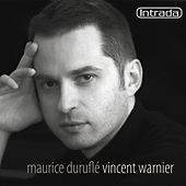 Play & Download Duruflé: Intégrale de l'oeuvre pour orgue by Vincent Warnier | Napster