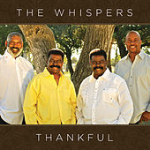 Play & Download Thankful by The Whispers | Napster