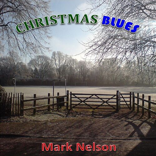 Christmas Blues by Mark Nelson