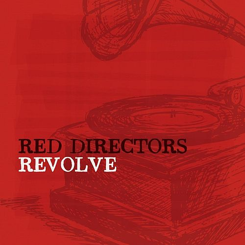 Play & Download Revolve by Red Directors | Napster
