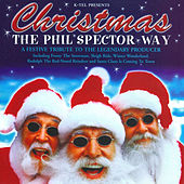 Play & Download Christmas The Phil Spector Way - A Festive Tribute To The Legendary Producer by Studio Musicians | Napster
