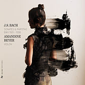Play & Download Bach: Sonates & Partitas, BWV 1001-1006 by Amandine Beyer | Napster