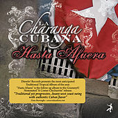 Play & Download Hasta Afuera by Charanga Cubana | Napster