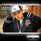 La Esquina - da Mix Tapes by 501