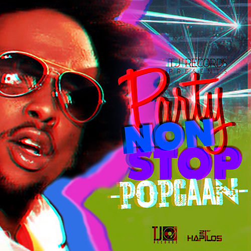 Party Non Stop - Single by Popcaan